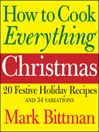 How to Cook Everything Christmas (eBook)
